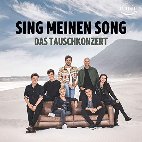 Sing meinen Song - Das Tauschkonzert: Die größten Hits