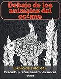 Debajo de los animales del océano - Libro de colorear - Pescado, pirañas, camarones, morsa, otros