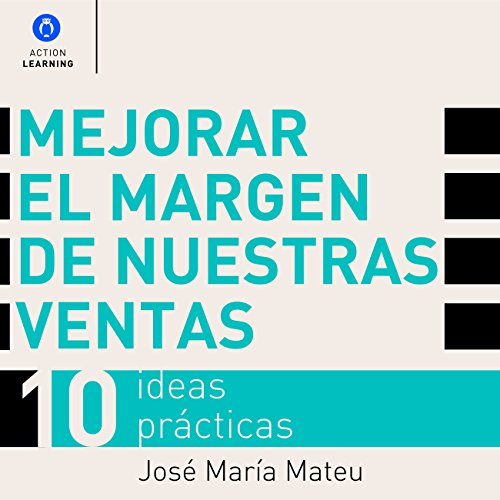 Mejorar el Margen de Nuestras Ventas [Improve the Margin of Our Sales] audiobook cover art