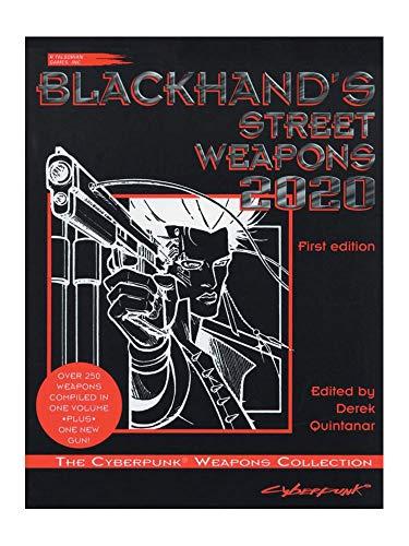 Title: Blackhands Street Weapons 2020 The Cyberpunk Weapo
