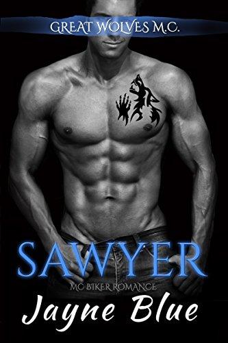 Sawyer: MC Biker Romance (Great Wolves Motorcycle Club Book 5)