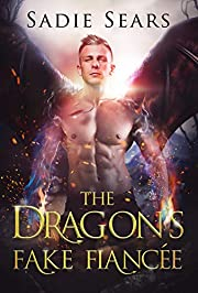The Dragon's Fake Fiancée: A Dragon Shifter Romance (Dragons For Hire Book 1)