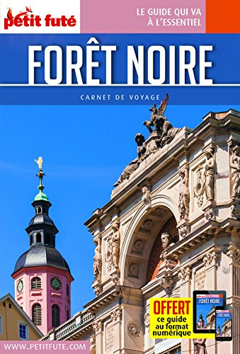 Guide Forêt Noire 2018 Carnet Petit Futé