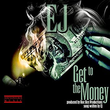 Get to the Money - Single