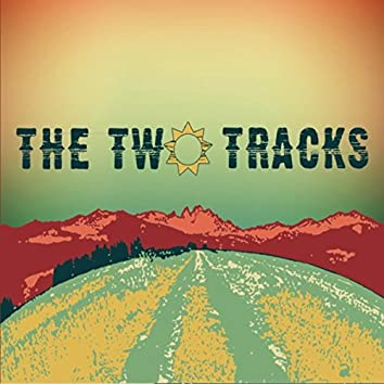 The Two Tracks
