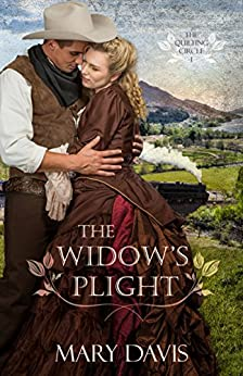 The Widow's Plight (The Quilting Circle Book 1) by [Mary Davis]