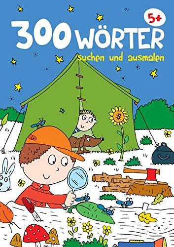 300 Wörter suchen und ausmalen - Zelten: Malbuch mit Wimmelbildern zum Suchen und Finden