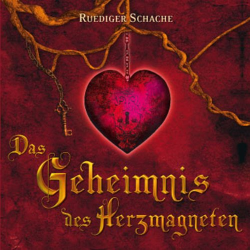 Das Geheimnis des Herzmagneten                   By:                                                                                                                                 Ruediger Schache                               Narrated by:                                                                                                                                 Ruediger Schache,                                                                                        Johannes Steck                      Length: 5 hrs and 8 mins     1 rating     Overall 5.0