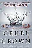 Cruel Crown. Prequel Red Queen (HarperTeen)