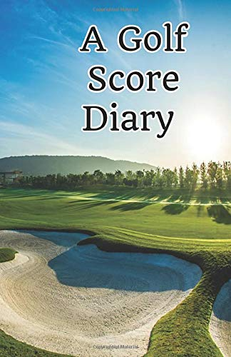 A Golf Score Diary: One Stop Shop For All Your Golf Games