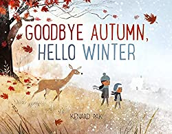 Goodbye Autumn, Hello Winter book