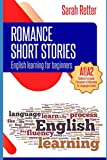 english learning: romance short stories for beginners: a1/a2 levels. common european framework of reference for languages