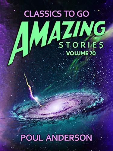 Amazing Stories Volume 70 (Classics To Go) (English Edition)