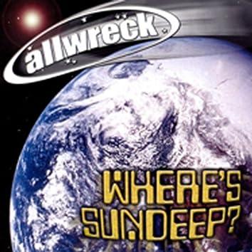 Where's Sundeep?