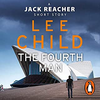 The Fourth Man     A Jack Reacher Short Story              By:                                                                                                                                 Lee Child                               Narrated by:                                                                                                                                 Jeff Harding                      Length: 35 mins     39 ratings     Overall 4.1