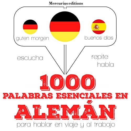1000 palabras esenciales en alemán audiobook cover art