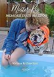 Mister Pio: Memorie di un bulldog