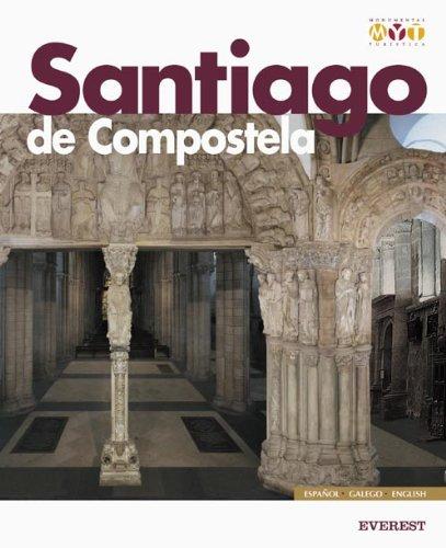 Santiago de Compostela Monumental y Turística: Monumental Y Turistica [Idioma Inglés]