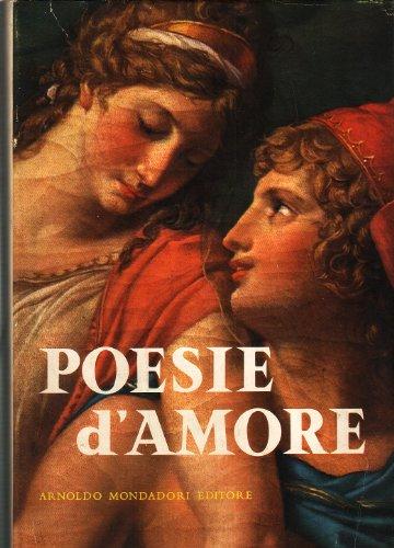 Poesie d'amore : Antologia lirica