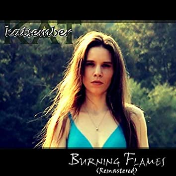 Burning Flames (Remastered)