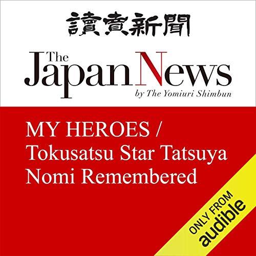 MY HEROES / Tokusatsu Star Tatsuya Nomi Remembered cover art
