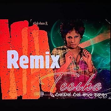 Ranwan Ran Mala Palada (feat. Teesha) [Original Remix] (Original Remix)