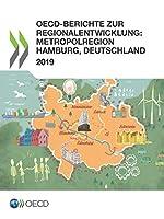 Oecd-berichte Zur Regionalentwicklun: Metropolregion Hamburg, Deutschland
