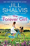 The Forever Girl: A Novel (The Wildstone Series Book 6)