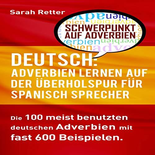 Deutsch: Adverbien Lernen auf der Überholspur für Spanisch-Sprecher Titelbild