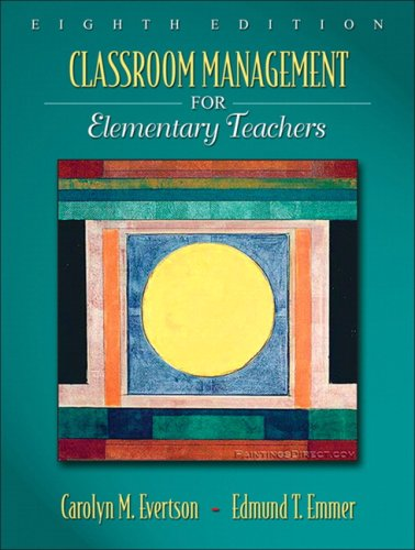 Classroom Management for Elementary Teachers (8th Edition)