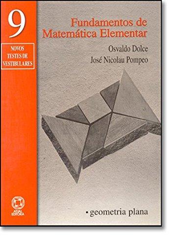 Fundamentos De Matemática Elementar. Geometria Plana - Volume 9