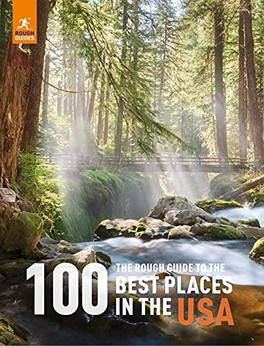 The Rough Guide to the 100 Best Places in the USA (Rough Guide Inspirational)