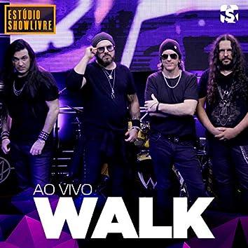 Walk No Estúdio Showlivre (Ao Vivo)
