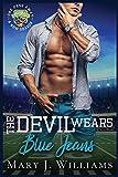 The Devil Wears Blue Jeans: 1 (One Pass Away: A New Season)...