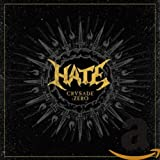 Hate: Crusade:Zero (Limited Edition) (Audio CD (Limited Edition))