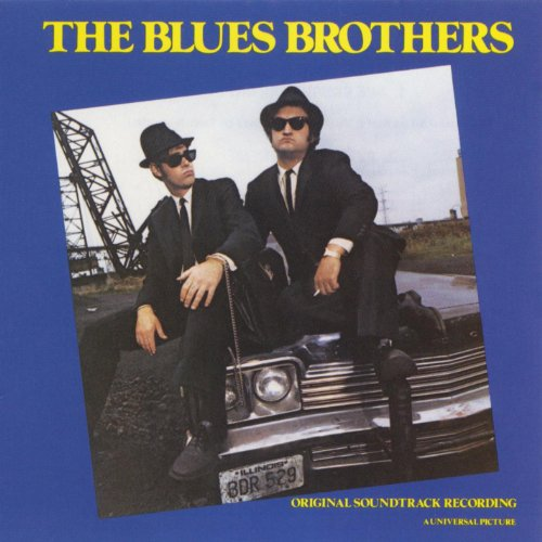 The Blues Brothers Original Motion Picture Soundtrack