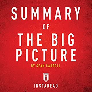Summary of The Big Picture by Sean Carroll cover art