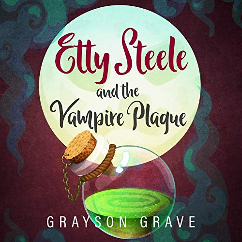 Etty Steele and the Vampire Plague cover art