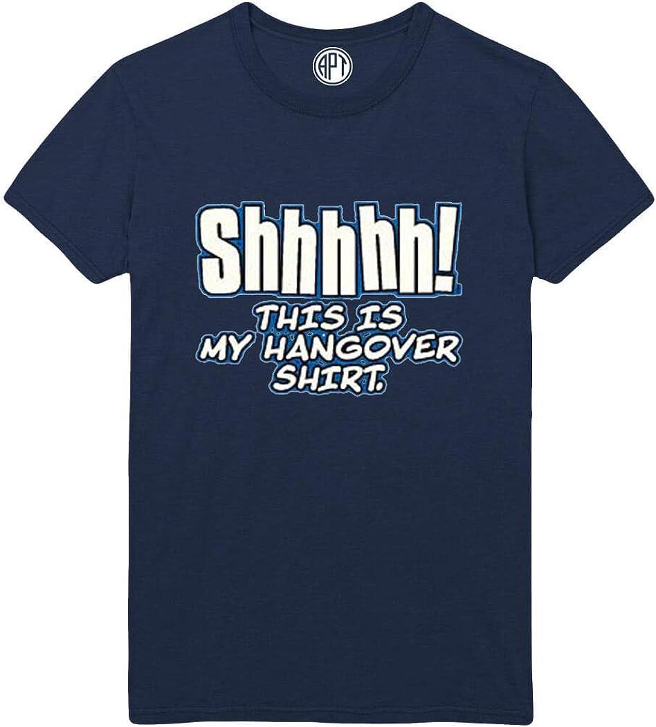 Shhhhh This is My Hangover Shirt Funny Printed T-Shirt