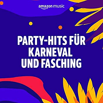 Party-Hits für Karneval und Fasching