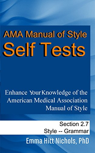 AMA Manual of Style Self Tests: Grammar Section 2.7 (English Edition)