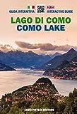 Lago di Como. Guida interattiva. Ediz. italiana e inglese...