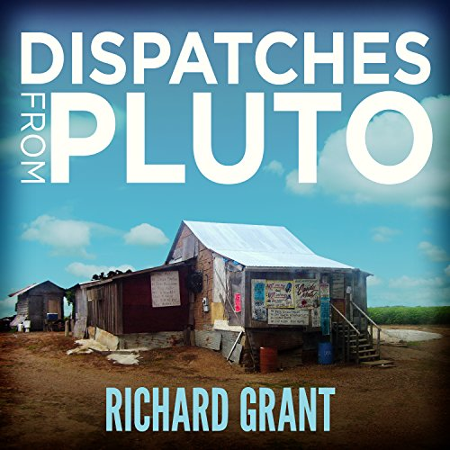 Dispatches from Pluto audiobook cover art