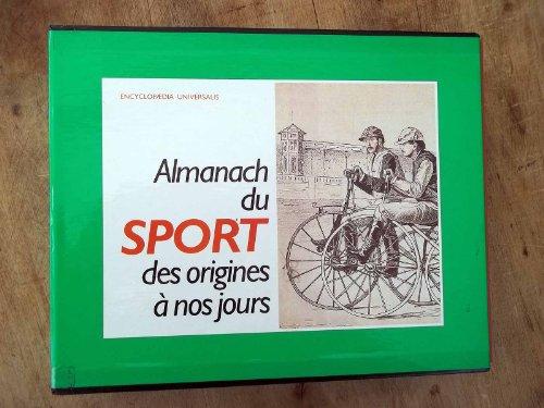 Almanach du sport des origines à nos jours.