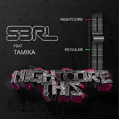 Nightcore This (feat. Tamika)