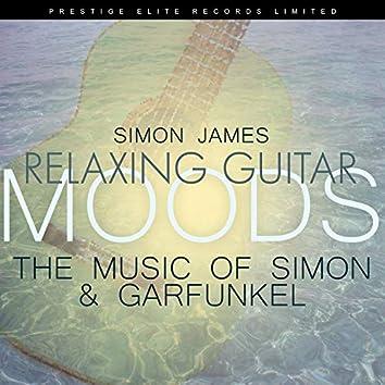 Relaxing Guitar Moods - The Music of Simon & Garfunkel