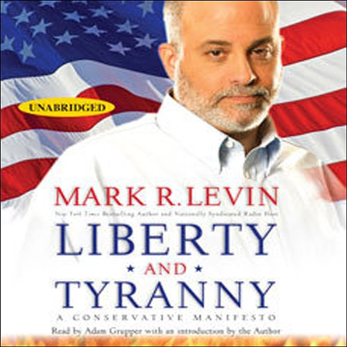 Liberty and Tyranny audiobook cover art