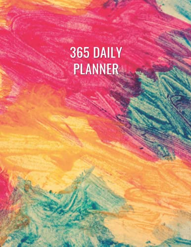 365 Daily Planner: Plan for 365 day & 12 Month Large Print with Priorities, Gratitude, To-Do list Water intake Trak per day and more with Coloring Paint