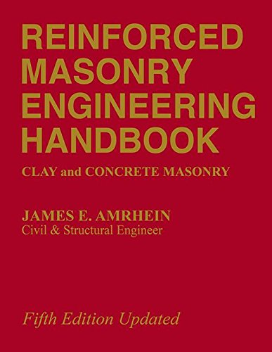 Reinforced Masonry Engineering Handbook: Clay and Concrete Masonry, Fifth Edition