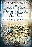 Die maskierte Stadt: Roman (Die Bibliothekare, Band 2)